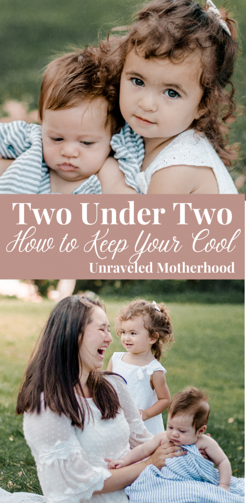 how to keep your cool with two under two as a mom